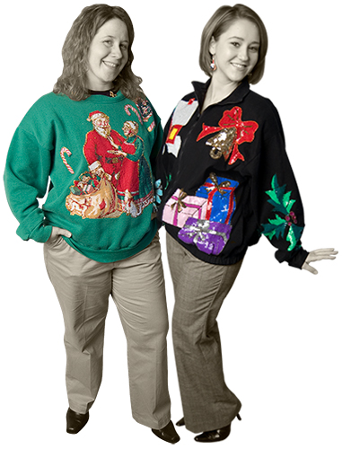 Megan and Aimee holiday sweaters