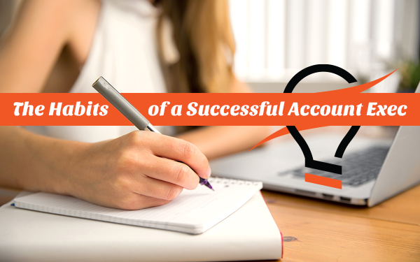 Take note: this is how you succeed as an account executive.