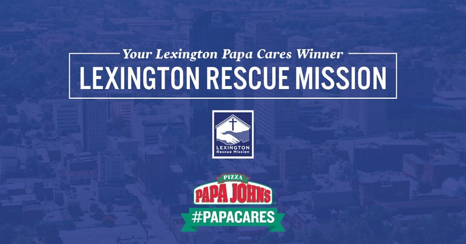 Papa John's Lexington Rescue Mission Social Post